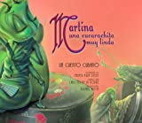 Martina una Cucarachita Muy Linda, Carmen Agra Deedy, 1561454257