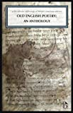 img - for Old English Poetry: An Anthology: A Broadview Anthology of British Literature Edition (Broadview Anthology of British Literature Editions) book / textbook / text book