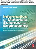 Materials Science and Engineering: Chapter 16. From Drug Discovery QSAR to Predictive Materials QSPR: The Evolution of Descriptors, Methods, and Models