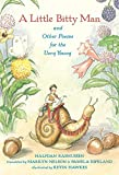 img - for A Little Bitty Man and Other Poems for the Very Young book / textbook / text book