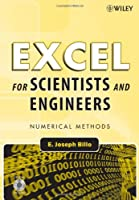 Excel for Scientists and Engineers: Numerical Methods Front Cover