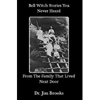 Bell Witch Stories You Never Heard
