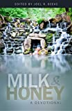 img - for Milk and Honey: A Devotional book / textbook / text book