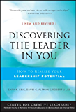 Discovering the Leader in You: How to realize Your Leadership Potential (J-B CCL (Center for Creative Leadership))