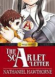The Scarlet Letter (Manga Classics)