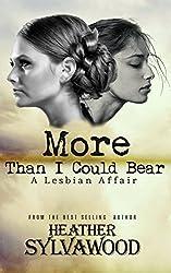 More Than I Could Bear: A Lesbian Affair