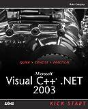 Microsoft Visual C++ .NET 2003 Kick Start