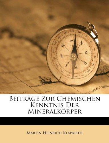 Read Online Beiträge Zur Chemischen Kenntnis Der Mineralkörper (German Edition) ebook