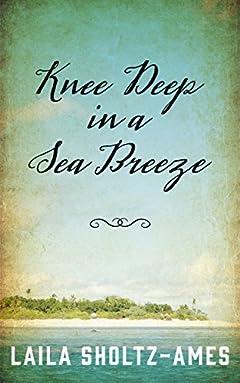 Knee Deep in a Sea Breeze