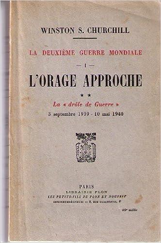 Livres gratuits Mémoires sur la deuxième guerre mondiale tome 1: l'orage approche II la drôle de guerre. epub pdf
