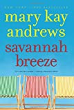 Front cover for the book Savannah Breeze by Mary Kay Andrews