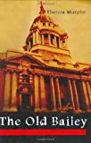 The Old Bailey, Theresa Murphy, 1840182342