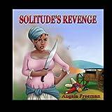 Solitude's Revenge