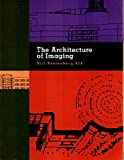The Architecture of Imaging 9781556481406