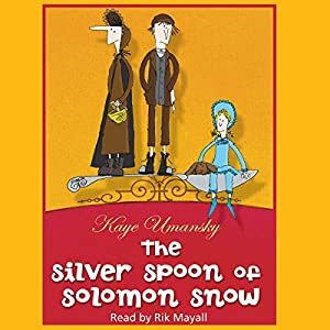 The Silver Spoon of Solomon Snow Audiobook