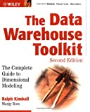 The Data Warehouse Toolkit : The Complete Guide to Dimensional Modeling, Kimball, Ralph and Ross, Margy, 0471200247
