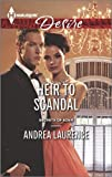 Heir to Scandal (Secrets of Eden Book 3)