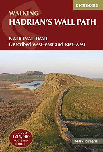 Walking Hadrian's Wall Path: National Trail Described West-East and East-West