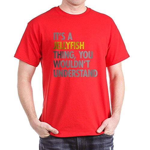 CafePress Its A Jellyfish Thing 100% Cotton T-Shirt Red