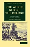The World Before the Deluge, Figuier, Louis, 1108062474