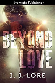 Beyond Love by [Lore, J.J.]