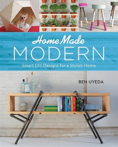 HomeMade Modern: Smart DIY Designs for a Stylish Home (Best Home Bar Designs)