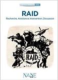 RAID. Recherche, Assistance,Intervention, Dissuasion