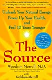 The Source, Woodson Merrell and Kathleen Merrell, 1416568166