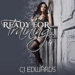 Ready for Training | C J Edwards