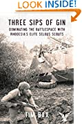 #5: Three Sips of Gin: Dominating the Battlespace with Rhodesia's famed Selous Scouts