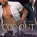 Cop Out: Toronto Tales, Book 1 | KC Burn