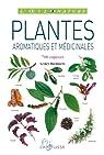 Plantes aromatiques et médicinales par Bremness