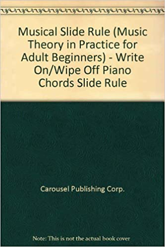 Musical Slide Rule Music Theory In Practice For Adult Beginners