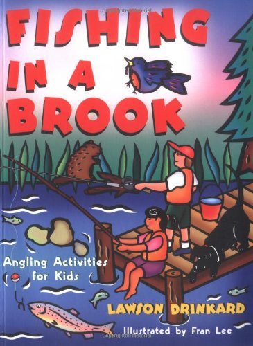 Fishing In A Brook: Angling Activities for Kids (Acitvities for Kids)