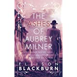 The Ashes of Aubrey Milner: A Chicago St. Clairs Mystery Novel