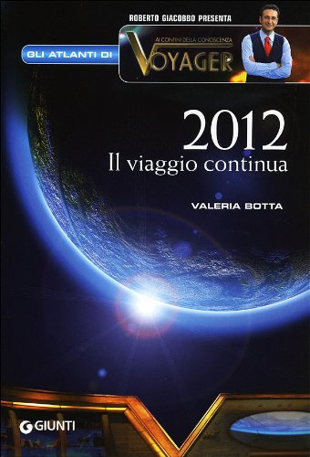 2012. Il viaggio continua