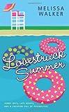 Lovestruck Summer, Melissa Walker, 0061715867