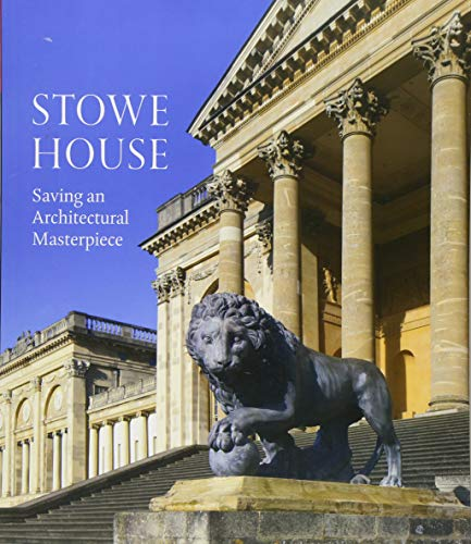 Pdf History Stowe House: Saving an Architectural Masterpiece