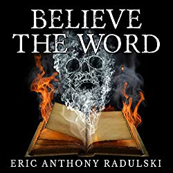 Believe the Word