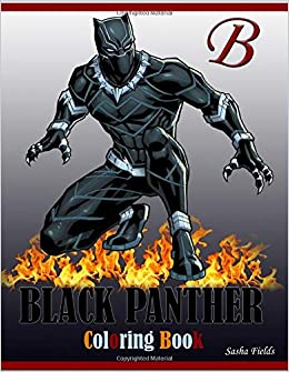 Black Panther Coloring Book Black Panther Coloring Pages Fields Sasha 9781986503655 Amazon Com Books