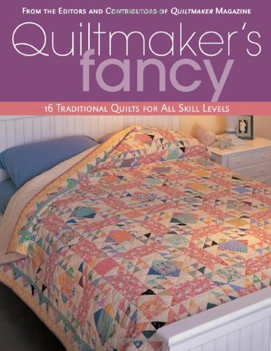 Download Quiltmaker's Fancy: 16 Traditional Quilts for All Skill pdf epub