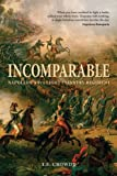Incomparable: Napoleon's 9th Light Infantry Regiment (General Military)