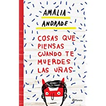 Cosas que piensas cuando te muerdes las uñas (Spanish Edition)