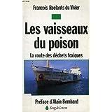 Les vaisseaux du poison : la route des déchets toxiques
