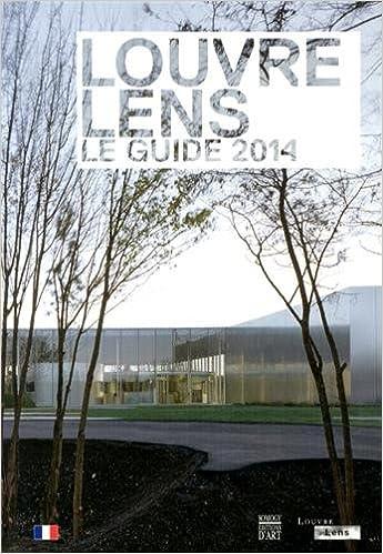 Télécharger en ligne Louvre-Lens : Le guide 2014 epub pdf