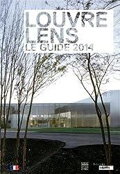 Louvre-Lens : Le guide 2014