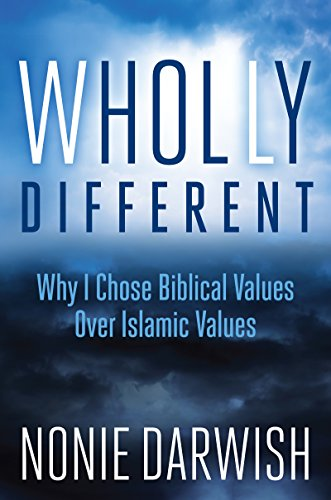 wholly-different-why-i-chose-biblical-values-over-islamic-values