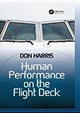 Human Performance on the Flight Deck (English Edition)