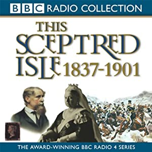 This Sceptred Isle Vol 10 Audiobook