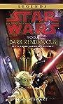 Yoda: Dark Rendezvous: Star Wars Legends (Star Wars - Legends)